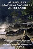 img - for Missouri's Natural Wonder Guidebook book / textbook / text book