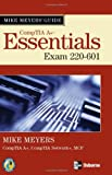Mike Meyers' A+ Guide: Essentials (Exam 220-601)