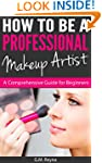 How To Be a Professional Makeup Artis...