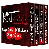 SERIAL KILLER SERIES (Canadian, American and UK Serial Killers)by RJ Parker