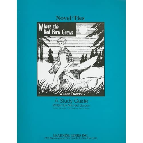 Where the Red Fern Grows: Novel-Ties Study Guide