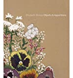 Elizabeth Bishop - Objects & Apparitions (Hardback) - Common