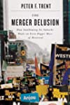 The Merger Delusion: How Swallowing I...
