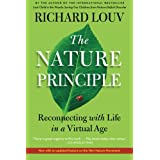 Nature Principle, The: Human Restoration and the End of Nature-Deficit Disorderby Richard Louv