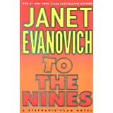 To the Nines: Stephanie Plum Novels ~ Janet Evanovich