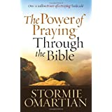 "The Power Of Praying Through The Bibleby Stormie ""Omartian """