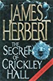 The Secret of Crickley Hall by Herbert. James ( 2007 ) Paperback