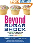 Beyond Sugar Shock: The 6-Week Plan t...