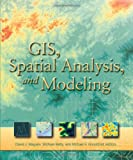 img - for GIS, Spatial Analysis, and Modeling book / textbook / text book