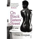On Black Sisters' Streetby Chika Unigwe