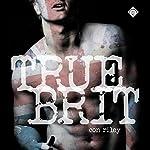 True Brit | Con Riley