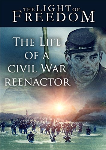The Life of a Civil War Reenactor