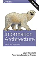 Information Architecture: For the Web and Beyond, 4th Edition Front Cover