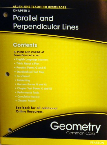 Parallel and Perpendicular Lines Chapter 3 (All-In-One Teaching Resources Geometry Common Core)
