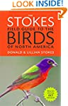 The Stokes Field Guide to the Birds o...