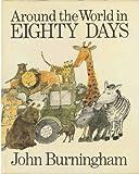 John Burningham Around the World in Eighty Days