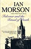 Falconer and the Ritual of Death (William Falconer) (1847510973) by Morson, Ian