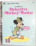 Walt Disney's Detective Mickey Mouse (A Little Golden Book) (0307020363) by Disney, Walt