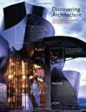Discovering Architecture: How the World's Great Buildings Were Designed and Built (0789327074) by Jodidio, Philip