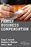 img - for Family Business Compensation (A Family Business Publication) book / textbook / text book