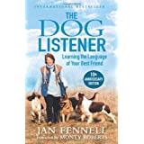 The Dog Listenerby Jan Fennell