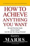 How to Achieve Anything You Want: Set...