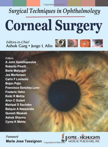 Surgical Techniques In Ophthalmology Corneal Surgery