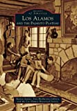 img - for Los Alamos and the Pajarito Plateau   [LOS ALAMOS & THE PAJARITO PLAT] [Paperback] book / textbook / text book