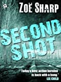 img - for SECOND SHOT: Charlie Fox book six (the Charlie Fox crime thriller series) book / textbook / text book