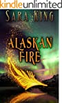 Alaskan Fire (Guardians of the First...