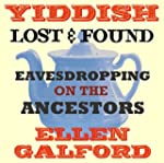 Yiddish Lost and Found: Eavesdropping...