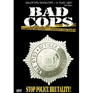 Bad Cops: Volume One movie
