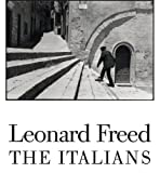 Leonard Freed: The Italians