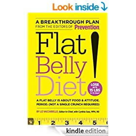 Flat Belly Diet!: A Flat Belly Is About Food and Attitude Period. (Not a Single Crunch Required)