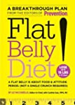 Flat Belly Diet!: A Flat Belly Is Abo...