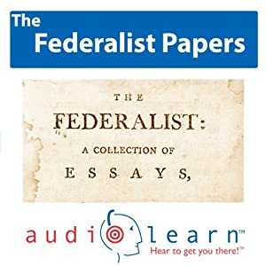 The Federalist Papers AudioLearn Audiobook