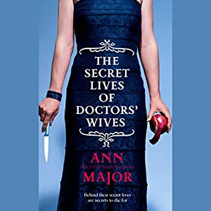 The Secret Lives of Doctors' Wives Audiobook