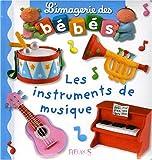 echange, troc Emilie Beaumont, Nathalie Bélineau - Les instruments de musique
