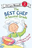 The Best Chef in Second Grade (I Can Read Book 2)