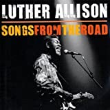 Songs From The Roadpar Luther Allison