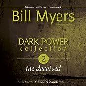 Dark Power Collection: The Deceived: Forbidden Doors, Book 2 | Bill Myers