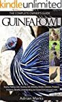 Guineafowl:: Guinea Fowl: The Complet...