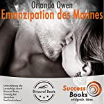Emanzipation des modernen Mannes | Orlando Owen