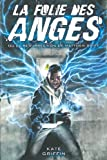echange, troc Kate Griffin - Matthew Swift, Tome 1 : La folie des anges ou la résurrection de Matthew Swift