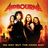 No Way But The Hard Way - Airbourne