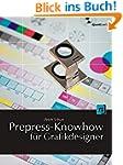 Prepress-Knowhow f�r Grafikdesigner