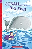 Jonah And The Big Fish (Little Shepherd Book) (043985878X) by Slater, Teddy