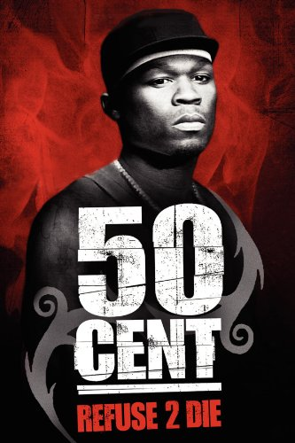 50 Cent: Refuse to Die