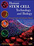 img - for Human Stem Cell Technology and Biology: A Research Guide and Laboratory Manual book / textbook / text book
