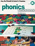 img - for Phonics Lessons: Letters, Words, and How They Work, Grade K book / textbook / text book